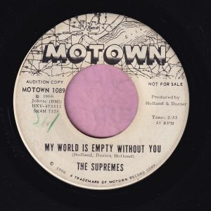"""The Supremes """" My World Is Empty Without You """" / """" Everything Is Good About You """" Motown Demo Vg+"""
