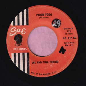 """Ike And Tina Turner """" Poor Fool """" Sue Records Vg+"""