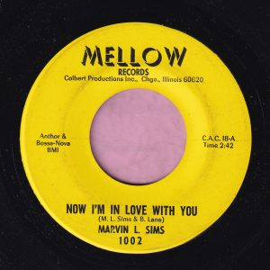 """Marvin L. Sims """" Now I'm In Love With You """" Mellow Records Vg+"""