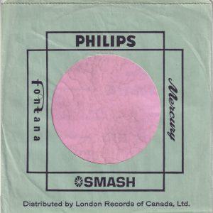 Philips Mercury Smash Fontana Canadian Black Print On Green Paper Company Sleeve