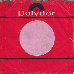 Polydor U.K. Waxy Paper Company Sleeve 1967 – 1970