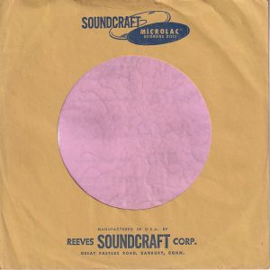 Reeves Soundcraft U.S.A. Microlac Company Sleeve , normally used / seen for acetate recordings