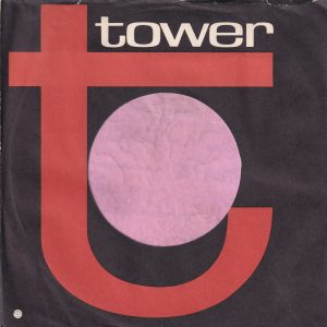 Tower U.S.A. Company Sleeve No Reg Mark Under T , Printed In USA On Front Matt Finish Paper 1966 – 1969