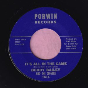 """Buddy Bailey """" It's All In The Game """" Porwin Records Vg+"""