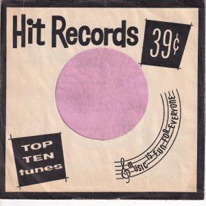 Hit Records U.S.A. Black Company Sleeve 1962 – 1969