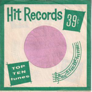 Hit Records U.S.A. Green Company Sleeve 1962 – 1969
