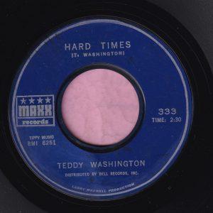 "Teddy Washington "" Hard Times "" Maxx Records Vg+"