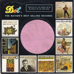 Dot Records U.S.A. Company Sleeve various Lp Thumb Nails 1957 – 1959  No Notch  1960 – 1964