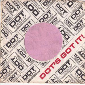 Dot Records U.S.A. Company Sleeve Black Print Top Left Corner Element Printed Upright 1970 – 1974