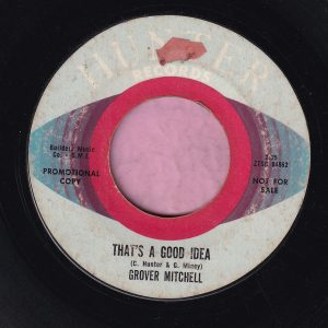 """Grover Mitchell """" That's A Good Idea """" Hunter Records Demo Vg"""