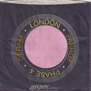 London Parrot Phase 4 Deram U.S.A. Dark Blue And Orange Print Company Sleeve 1972 – 1976