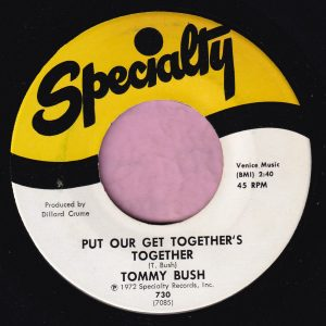"""Tommy Bush """" Put Our Get Together's Together """" Specialty Vg+"""