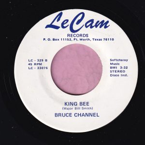"""Bruce Channel """" King Bee """" LeCam Records Vg+"""