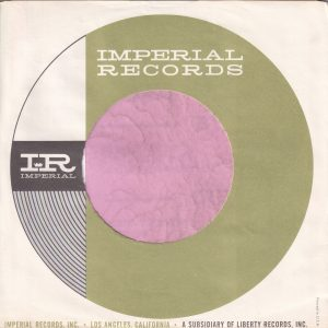 Imperial Records U.S.A. Green Circle Grey Print With A Notch Company Sleeve 1963 – 1965