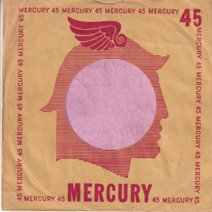 Mercury U.S.A. Large Mercury Large 45 Cut Straight With A Notch Company Sleeve 1950 – 1952